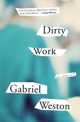 Dirty Work By Weston, Gabriel